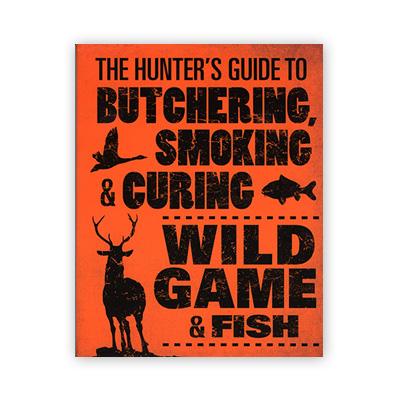 Book-The Hunters Guide To Butchering Wild Game